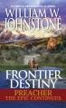 Frontier destiny : the Preacher epic continues