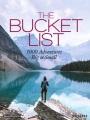 The bucket list : 1000 adventures big & small