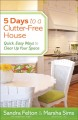 5 days to a clutter-free house : quick, easy ways to clear up your space