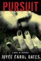 Pursuit : a novel of suspense