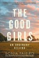 The good girls : an ordinary killing