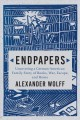 Endpapers : a family story of books, war, escape, and home