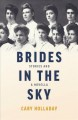 Brides in the sky : stories and a novella