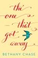 The one that got away : a novel