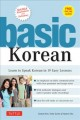 Basic Korean : learn to speak Korean in 19 easy lessons