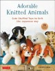 Adorable knitted animals : cute stuffed toys to knit the Japanese way