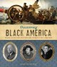 Discovering Black America : from the age of exploration to the twenty-first century