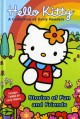 Hello Kitty : stories of fun and friends.