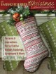 An embroidered Christmas : patterns and instructions for 24 festive holiday stockings, ornaments, and more