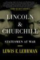 Lincoln & Churchill : statesmen at war
