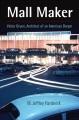 Mall maker : Victor Gruen, architect of an American dream
