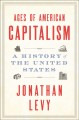 Ages of American capitalism : a history of the United States