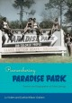 Remembering Paradise Park : tourism and segregation at Silver Springs