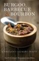 Burgoo, barbecue & bourbon : a Kentucky culinary trinity