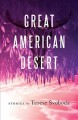 Great American desert : stories