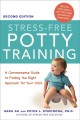 Stress-free potty training : a commonsense guide to finding the right approach for your child