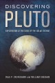 Discovering Pluto : exploration at the edge of the solar system