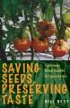 Saving seeds, preserving taste : heirloom seed savers in Appalachia