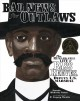 Bad news for outlaws : the remarkable life of Bass Reeves, deputy U.S. marshal