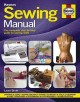 Sewing manual : the complete step-by-step guide to sewing skills