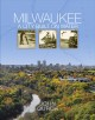 Milwaukee : a city built on water