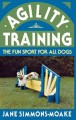 Agility training : the fun sport for all dogs