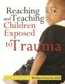 Reaching and teaching children exposed to trauma