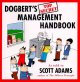 Dogbert's top secret management handbook : as told to Scott Adams, author of the Dilbert principle