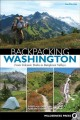 Backpacking Washington : from volcanic peaks to rainforest valleys