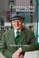 Climbing my mountain : my life, words, and values