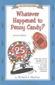 Whatever happened to penny candy? : a fast, clear, and fun explanation of the economics you need for success in your career, business, and investments