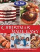 Christmas made easy : recipes, tips and edible gifts for a stress-free holiday