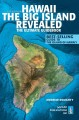 Hawaii : the big island revealed : the ultimate guidebook