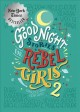 Good night stories for rebel girls. 2