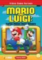 Mario and Luigi : Super Mario Bros heroes