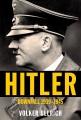 Hitler: downfall, 1939-1945