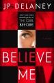 Believe me : a novel