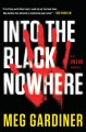 Into the black nowhere : an Unsub novel