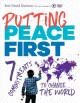Putting peace first : 7 commitments to change the ...