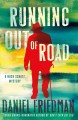 Running Out of Road: A Buck Schatz Mystery