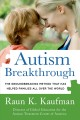 Autism breakthrough : the groundbreaking method that has helped families all over the world
