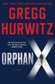 Orphan X : a novel