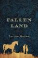 Fallen land : a novel