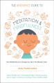 The headspace guide to meditation and mindfulness : how mindfulness can change your life in ten minutes a day