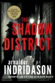 The shadow district : a thriller