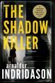 The shadow killer : a thriller