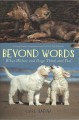 Beyond words : what wolves and dogs think and feel