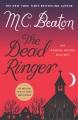 The dead ringer : an Agatha Raisin mystery