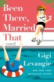 Been there, married that : a novel