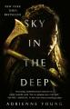 Sky in the deep [Release date Apr. 24, 2018]